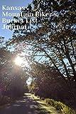 Kansas Mountain Biker s Bucket List Journal: Mountain Biking Lovers Log Book and Diary, Gift Idea
