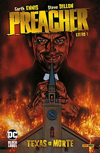 Preacher. Texas o morte (Vol. 1)