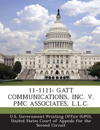 11-1111: GATT Communications, Inc. V. Pmc Associates, L.L.C.