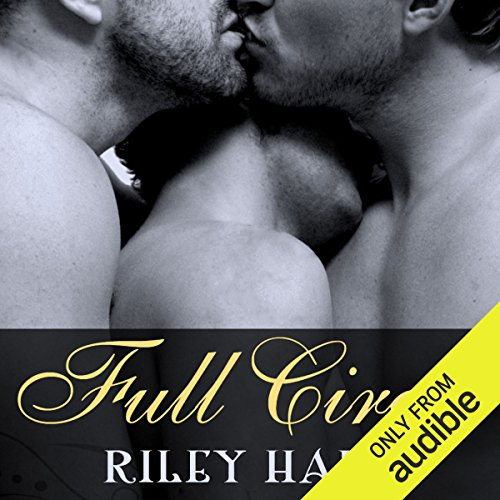 Full Circle                   By:                                                                                                                                 Riley Hart                               Narrated by:                                                                                                                                 Jack DuPont                      Length: 7 hrs and 21 mins     13 ratings     Overall 4.5