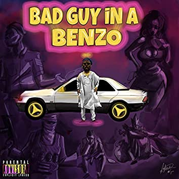 Bad Guy in A Benzo