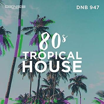 80S Tropical House
