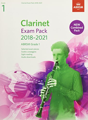 Clarinet Exam Pack 2018-2021, ABRSM Grade 1: Selected from the 2018-2021 syllabus. Score & Part, Audio Downloads, Scales & Sight-Reading (ABRSM Exam Pieces)