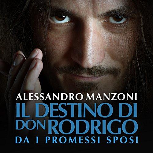 Il destino di Don Rodrigo audiobook cover art