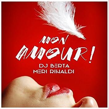 Mon amour! (feat. DJ Berta)