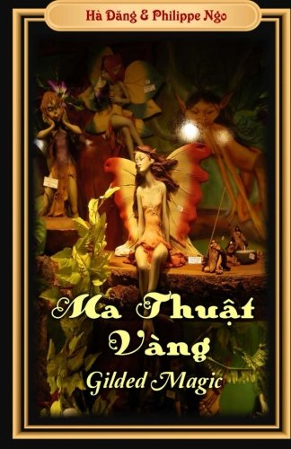 Gilded Magic: Ma Thuat Vang