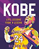 Kobe: Life Lessons from a Legend (English Edition)