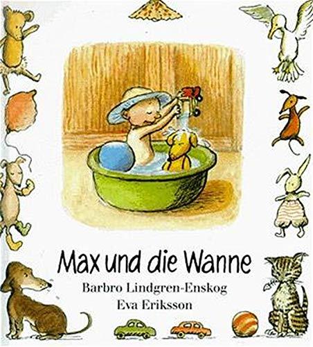 Max, Max und die Wanne
