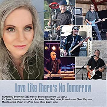 Love Like There's No Tomorrow (feat. Ray Roper, Roy Nichol, Richard Lanthier, Marc Gladstone & Peter Nichol)