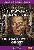 El Fantasma De Canterville/ The Canterville Ghost (Colección Clásicos Bilingües)