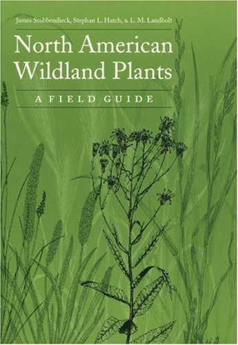 North American Wildland Plants: A Field Guide