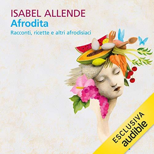 Afrodita. Racconti, ricette e altri afrodisiaci cover art