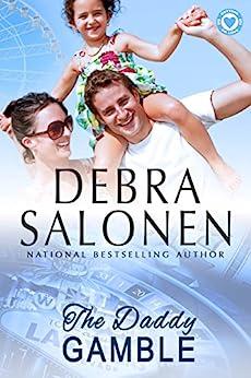 The Daddy Gamble (Betting On Love Book 2) by [Debra Salonen]