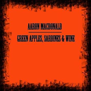 Green Apples, Sardines & Wine
