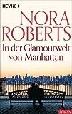 In der Glamourwelt von Manhattan von Nora Roberts