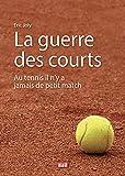 La guerre des courts - Au tennis il n'y a jamais de petit match