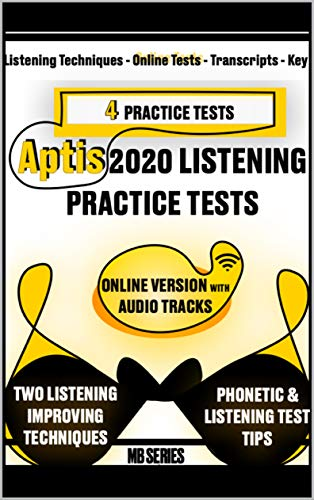 APTIS 2020 online LISTENING : 4 PRACTICE TESTS - 2 Listening Techniques & More (APTIS General - Practice Tests) (English Edition)