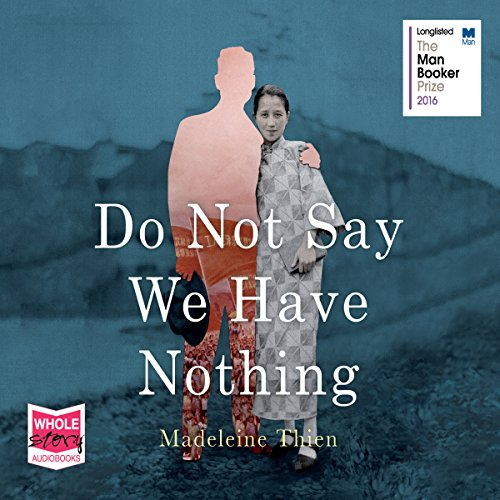 Do Not Say We Have Nothing audiobook cover art