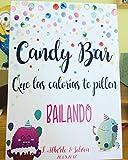 Cartel Candy Bar, que las calorías te pillen bailando. Bodas