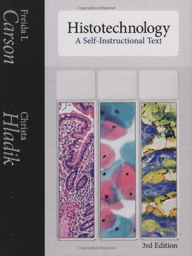 Histotechnology: A Self-Instructional Text