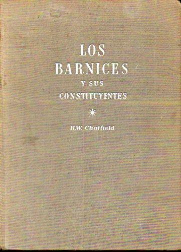 LOS BARNICES Y SUS CONSTITUYENTES. Estudio y...