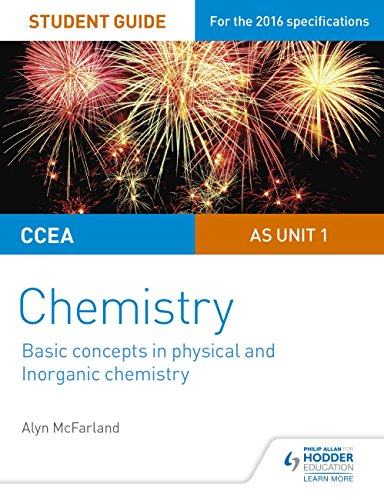 CCEA AS Unit 1 Chemistry Student Guide: Basic concepts in Physical and Inorganic Chemistry (English Edition)