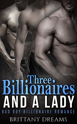 Three Billionaires And A Lady (English Edition)