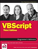 VBScript Programmer's Reference 3rd edition by Kingsley-Hughes, Adrian, Kingsley-Hughes, Kathie, Read, Dani (2007) Taschenbuch - Adrian, Kingsley-Hughes, Kathie, Read, Dani Kingsley-Hughes