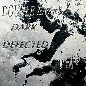 Dark Defected