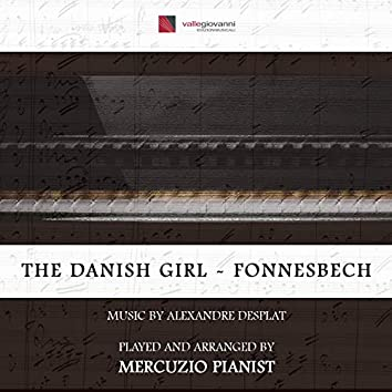 "The Danish Girl - Fonnesbech (Theme from ""The Danish Girl"")"