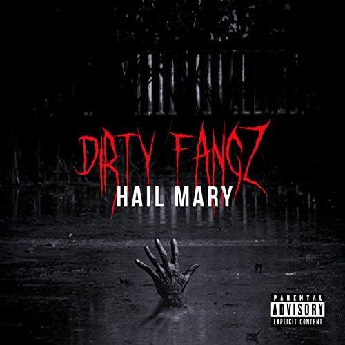 Dirty Fangz