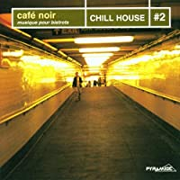 Chill House Vol.2