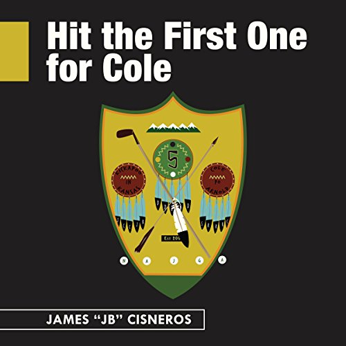 Hit the First One for Cole  By  cover art