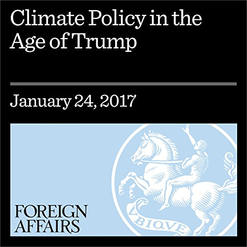 Climate Policy in the Age of Trump audiobook cover art