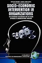 Socio-Economic Intervention in Organizations: The Intervener-Researcher and the Seam Approach to Organizational Analysis (...