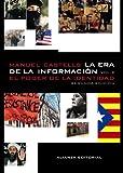 La era de la información. Economía, sociedad y cultura: 2. El poder de la identidad (Libros Singulares (alianza)