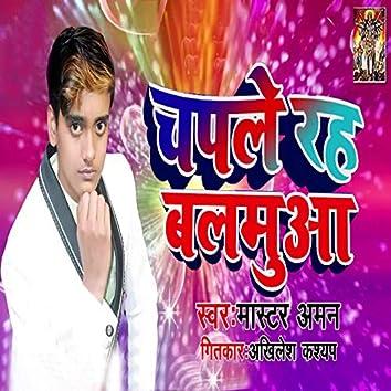 Chaple Raha Balamua - Single