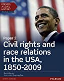Edexcel A Level History, Paper 3: Civil rights and race relations in the USA, 1850-2009 Student Book + ActiveBook (Edexcel GCE History 2015)