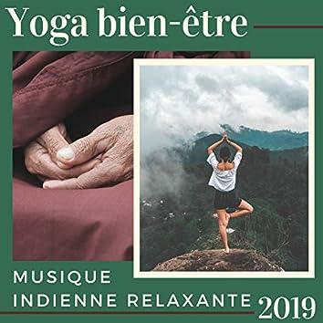 Yoga bien-être 2019 - Musique Indienne Relaxante