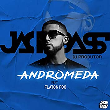 Andromeda (feat. Flaton Fox)