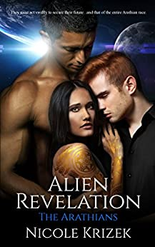 Alien Revelation (The Arathians Book 4) by [Nicole Krizek]
