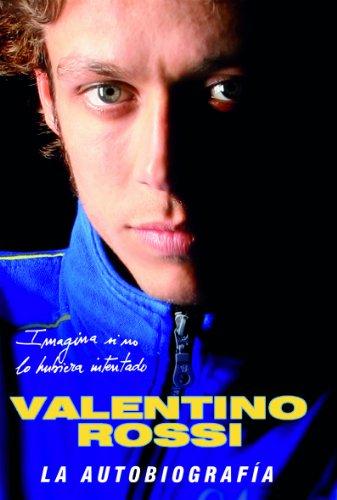 Valentino Rossi. La autobiografía