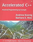 Accelerated C++: Practical Programming by Example (Addison-Wesley C++ In-Depth) - Andrew Koenig