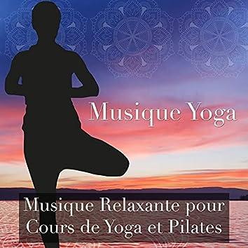Musique Yoga: Musique Relaxante pour Cours de Yoga et Pilates