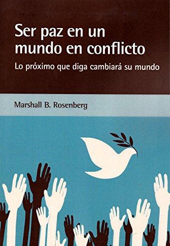 Ser paz en un mundo en conflicto