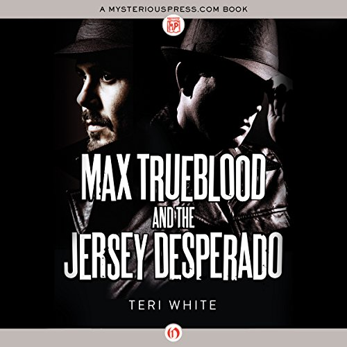 Max Trueblood and the Jersey Desperado audiobook cover art