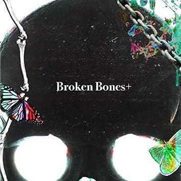 Broken Bones+ - EP