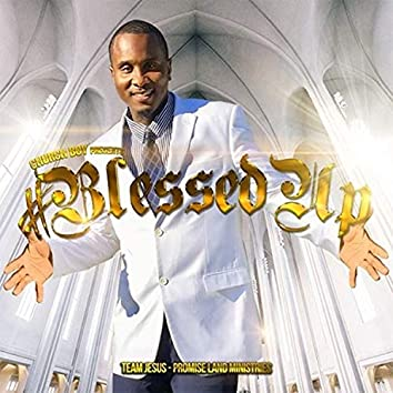 Blessed Up (2020-03-24Blessed Up)