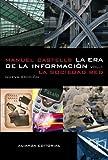 La era de la información: Economía, sociedad y cultura.: I. La sociedad red (Libros Singulares (LS))