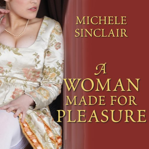A Woman Made for Pleasure audiobook cover art